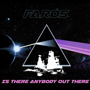 Faros: Is there anybody out there?